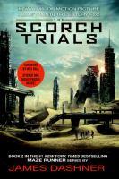The Scorch Trials (Maze Runner, Bk. 2) (Movie Tie-in Edition) 9780553538410