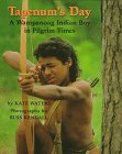 Tapenum's Day: A Wampanoag Indian Boy in Pilgrim Times 9780590202374
