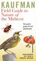 Kaufman Field Guide to Nature of the Midwest 9780618456949