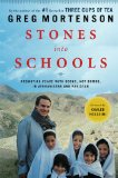 Stones into Schools: Promoting Peace with Books, Not Bombs, in Afghanistan and Pakistan 9780670021154