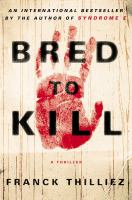 Bred to Kill - A Thriller 9780670025978