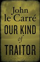 Our Kind of Traitor 9780670064786