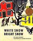 White Snow, Bright Snow 9780688411619