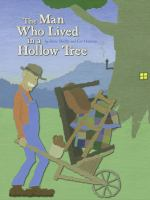 The Man Who Lived in a Hollow Tree 9780689861697