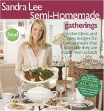 Gatherings (Sandra Lee Semi-Homemade) 9780696234378