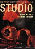 The Photographer's Guide To The Studio 9780715313992