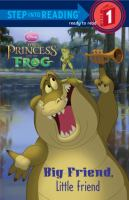 Big Friend, Little Friend (The Princess And The Frog) 9780736426442