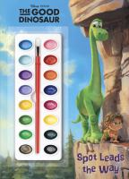 Spot Leads the Way (Disney/Pixar The Good Dinosaur) 9780736430814