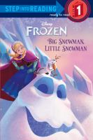 Big Snowman, Little Snowman (Frozen, Step into Reading Level 1) 9780736431194
