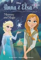 Memory and Magic (Anna & Elsa, Bk. 2) 9780736432856