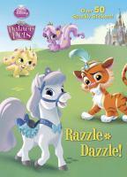 Razzle-Dazzle! (Palace Pets) 9780736433372