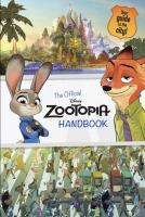 Zootopia: The Official Handbook (Disney Zootopia) 9780736433952