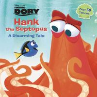 Hank the Septopus (Finding Dory) 9780736435109