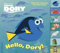 Hello, Dory! (Finding Dory) 9780736436250