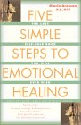 Five Simple Steps to Emotional Healing 9780743213875