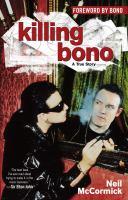 Killing Bono 9780743482486