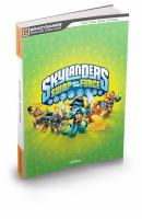 Skylanders SWAP Force (BradyGames Signature Series Guide) 9780744015140