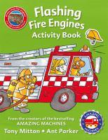 Amazing Machines Flashing Fire Engines Activity Book 9780753472569