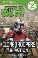 Clone Troopers in Action (Star Wars, DK Reader Level 2) 9780756666910