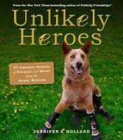 Unlikely Heroes 9780761174417