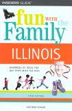 Illinois (Fun with the Family, 5th Edition) 9780762734887