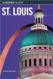 St. Louis (Insiders' Guide, 3rd edition) 9780762744091