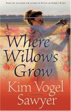 Where Willows Grow 9780764201837
