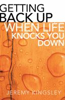 Getting Back Up When Life Knocks You Down 9780764209086