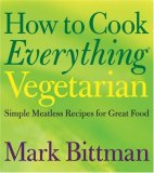 How To Cook Everything Vegetarion 9780764524837