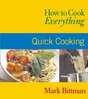 Quick Cooking (How to Cook Everything) 9780764525117