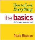 The Basics (How to Cook Everything) 9780764567568