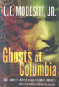 Ghosts of Columbia: Of Tangible Ghosts/The Ghost of the Revelator 9780765313140