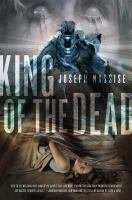 King of the Dead (Jeremiah Hunt Chronicle, Bk. 2) 9780765327192