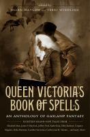 Queen Victoria's Book of Spells 9780765332271