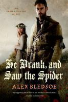 He Drank, and Saw the Spider (Eddie LaCrosse, Bk. 5) 9780765334145