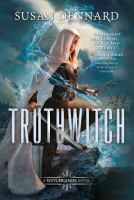 Truthwitch (The Witchlands, Bk 1) 9780765379283