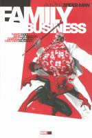 Family Business (Amazing Spider-Man) 9780785184409