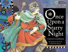 Once Upon a Starry Night: A Book of Constellations 9780792263326