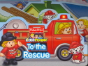 To The Rescue (Fisher Price LittlePeople) 9780794423605