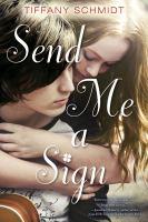 Send Me a Sign 9780802735409