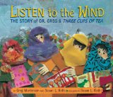 Listen to the Wind: The Story of Dr. Greg & Three Cups of Tea 9780803730588