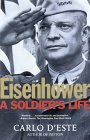 Eisenhower: A Soldiers Life 9780805056877