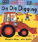 Dig Dig Digging 9780805068405