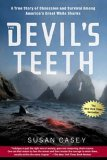 The Devil's Teeth: A True Story of Obsession and Survival Among America's Great White Sharks 9780805080117