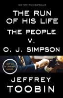 The Run of His Life: The People v. O. J. Simpson 9780812988543