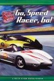 Go, Speed Racer, Go! (Speed Racer Reader) 9780843132113