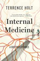 Internal Medicine: A Doctor's Stories 9780871408754