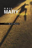 Hail Mary Corner 9780888784223