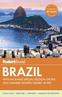 Brazil (Fodor's travel Guide, 7th Edition) 9781101878323