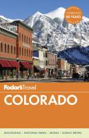 Colorado (Fodor's Travel Guide) 9781101879658